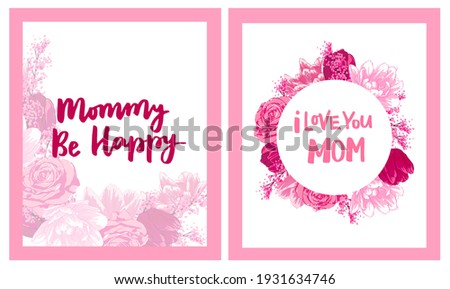Happy Mother's Day Greeting Cards Set. Composition with lettering and pink flowers, tulips, roses. Hand written congratulations.