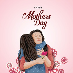 Happy mother's day greeting. Mother and daughter hugging. Family holiday and togetherness. vector illustration design