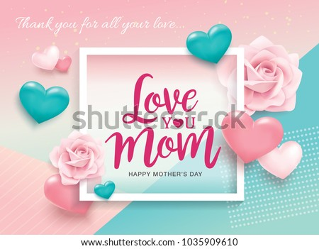 Happy Mother's Day greetings design with 3D hearts and roses background