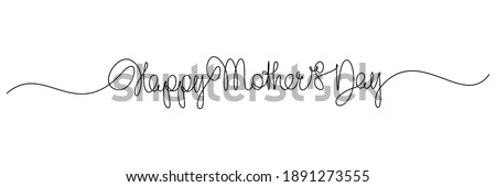 Happy Mother's Day handwritten lettering. Continuous line drawing text design. Vector illustration