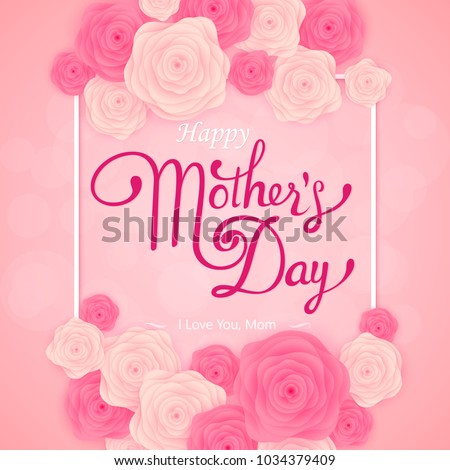 Happy Mother's Day lattering. Calligraphy Inscription. Vector illustration #1034379409