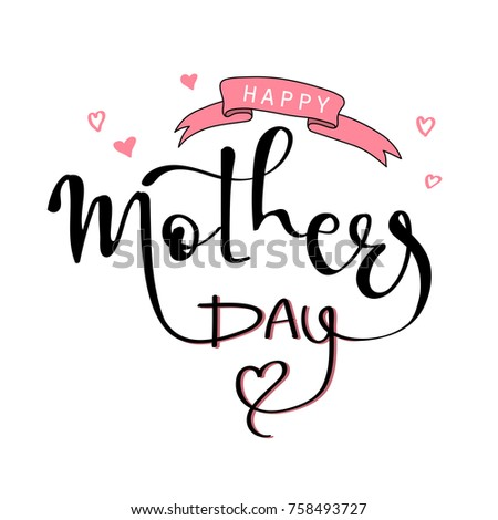 Happy Mother's Day text as Mothers Day badge/tag/icon. Text card/invitation/banner template, lettering typography poster. Vector illustration #758493727