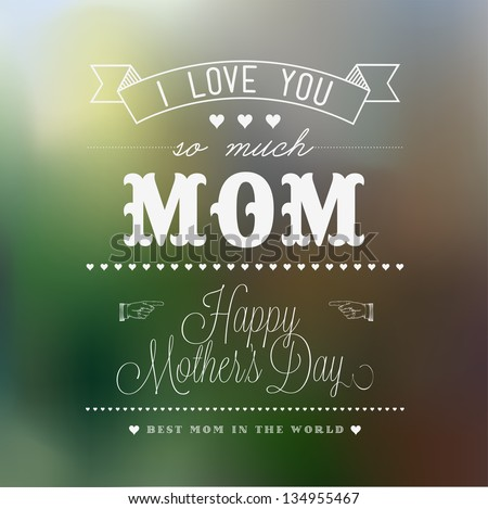 Happy Mother\'s Day Typographical Background