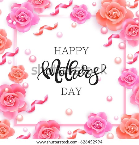 Happy Mother's Day vector hand written poster with pink roses, ribbons and pearls.  #626452994