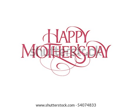Happy Mother\'s Day Vector Lettering