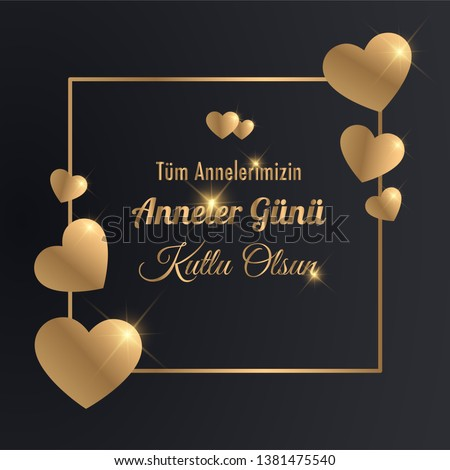 Happy mother's day with gold hearts and golden typography on black background. design for card, website banner or flyer. Translation: Happy mother's day. #1381475540