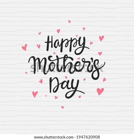 Happy Mothers day calligraphy background. Hand draw lettering for elegant greeting card, poster, paint. Freehand drawing. Modern vector illustration. Isolated on white background.