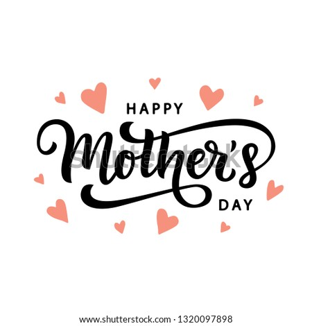 Happy Mothers Day typography poster with handwritten calligraphy text, isolated on white background. Vector Illustration #1320097898