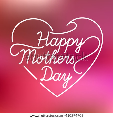 Happy Mothers Day. Vector Festive Holiday Illustration With Lettering in Heart . Thank you mom. vector linear a inscription. #410294908