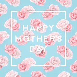 Happy Mothers Typographical Background With Roses