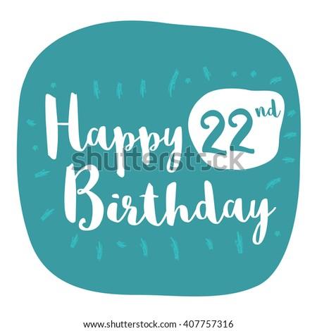 Happy 22nd Birthday Card Brush Lettering Vector Design