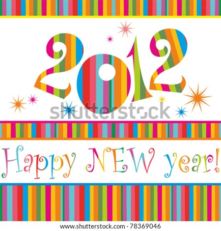 Happy new year 2012! All elements are layered separately in vector file.