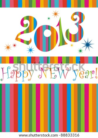 Happy new year 2013! All elements are layered separately in vector file.