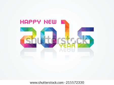 happy new 2015 year an illustration with colorful geometry numbe