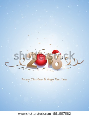 Happy New Year 2018 and Merry Christmas. Golden 3D numbers with Santa hat, red Christmas ball and confetti on a bright snowy background.