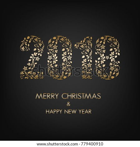 Happy New Year and Merry Christmas text on black background. Greeting card with ornamental christmas numerals 2018 for winter design. #779400910