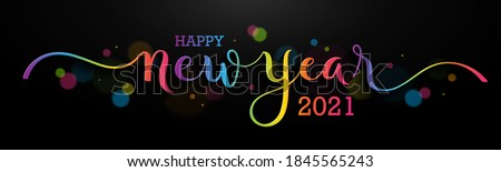 HAPPY NEW YEAR 2021 brush calligraphy banner with swashes and colorful bokeh lights