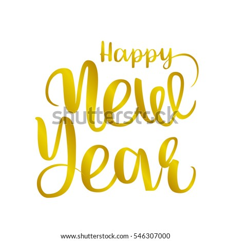 Happy new year brush hand lettering, isolated on white background. illustration. Can be used for holidays festive design. #546307000