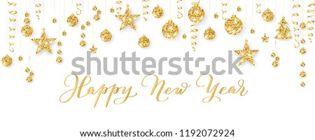Happy New Year calligraphy. Christmas golden decoration on white. Sparkling glitter ornaments on a string. Hanging balls, trees, stars. Holiday background for cards, banners, headers, party posters.  #1192072924