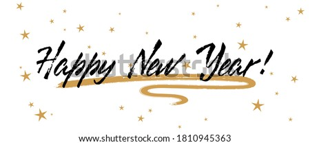 Happy New Year calligraphy holiday banner festive design with gold star sparkles. Black handwritten lettering beautiful font. Happy New Year 2021 greeting card template with calligraphic text.