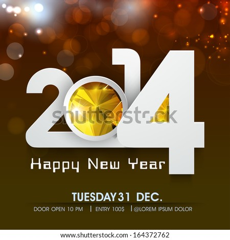 Happy New Year 2014 celebration flyer, banner, poster or invitation with stylish text on shiny brown background.