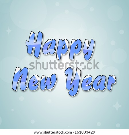 Happy New Year 2014 celebration poster, banner or flyer with glossy blue text.