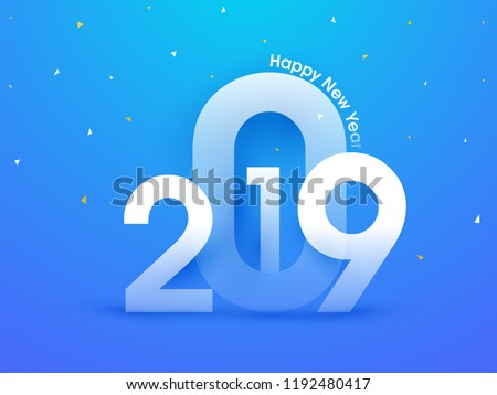 Happy New Year celebration poster design with 2019 lettering on glossy blue background.