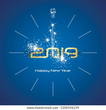 Happy New Year 2019 champagne spark firework clock gold shining numbers blue background