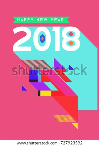 Happy New Year 2018 colorful abstract design, vector elements for calendar and greeting card. #727923592