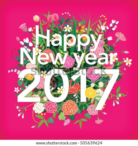 Happy New year 2017. Colorful flower.