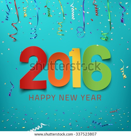Shutterstock Happy New Year 2016. Colorful paper type on background with ribbons and confetti. Greeting card template. Vector illustration.