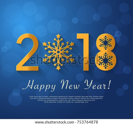 Happy New Year 2018 design. Vector blue greeting illustration with golden snowflake