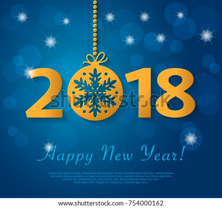 Happy New Year 2018 design with golden christmas ball with snowflake. Vector blue greeting illustration