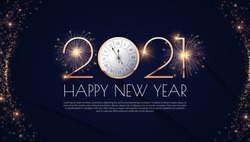 Happy new 2021 year! Elegant gold text with fireworks, clock and light. Minimalistic text template.