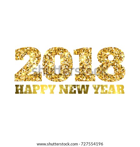 happy new 2018 year gold glitter particles shine gloss brilliance sparkles sign holidays