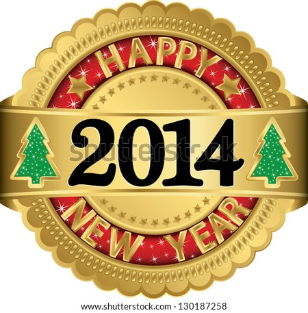Happy new 2014 year golden label, vector illustration - stock vector