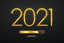 Happy New 2021 Year. Golden metallic luxury numbers 2021 with golden loading bar. Party countdown. Realistic sign for greeting card. Festive poster or holiday banner design. Vector illustration.