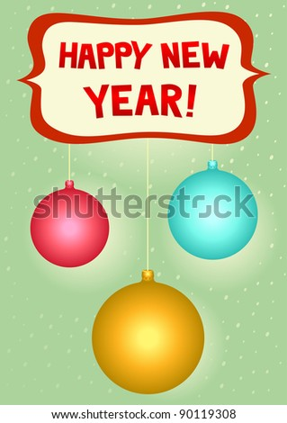 Happy new year greeting card - Christmas decorations