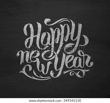 happy new year greeting card design template with typography text on black chalkboard vector background