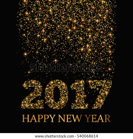 Happy New Year 2017 greeting card. Gold glitter stardust background. #540068614