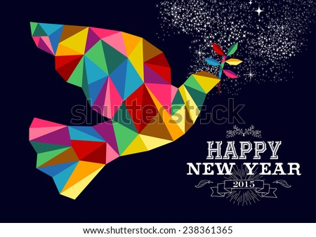 Happy new year 2015 greeting card or poster design with colorful triangle peace dove and vintage label illustration. EPS10 vector file.