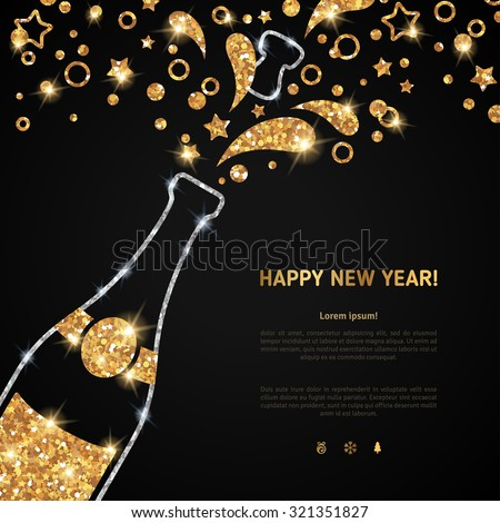 Happy new year 2016 greeting card or poster design with shining glittering gold champagne explosion bottle and place for your text message. Vector illustration. Glowing starts and particles splash.