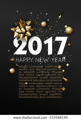 Happy New Year 2017 greeting card or poster template flyer or invitation design. Beautiful luxury holiday background with 3D golden gift bow. Vector Illustration. #533588140