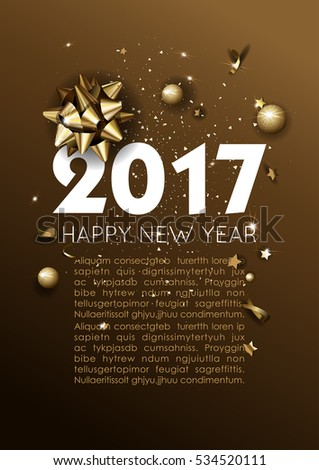 Happy New Year 2017 greeting card or poster template flyer or invitation design. Beautiful luxury holiday background with 3D golden gift bow. Vector Illustration. #534520111