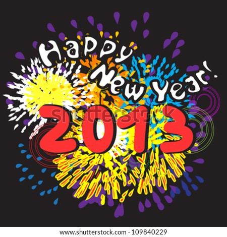Happy New Year 2013, greetings card with fireworks over black night background