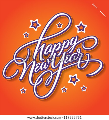 HAPPY NEW YEAR hand lettering -- handmade calligraphy, vector (eps8)