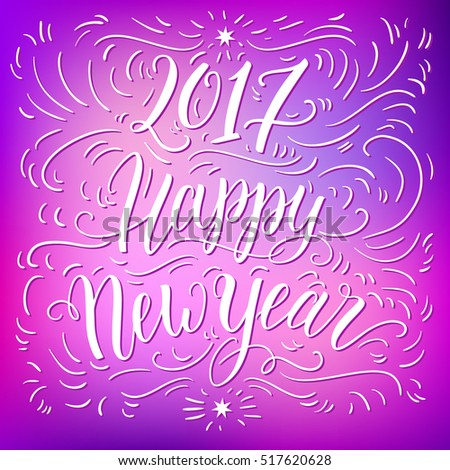 happy new year 2017 hand lettering on blured background can be used for website background