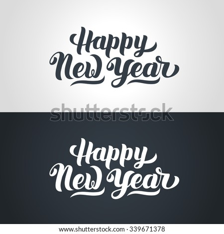 Happy New Year hand-lettering text. Handmade vector calligraphy collection