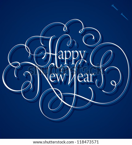 HAPPY NEW YEAR hand lettering, vector (eps8)