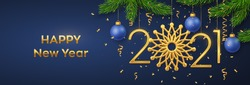 Happy New 2021 Year. Hanging Golden metallic numbers 2021 with snowflake, balls, pine branches and confetti on blue background. New Year greeting card or banner template. Holiday decoration. Vector.